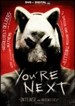 You're Next [Includes Digital Copy] [UltraViolet]